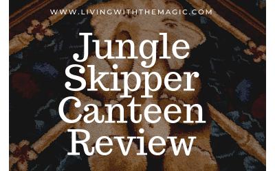 Jungle Skipper Canteen Review