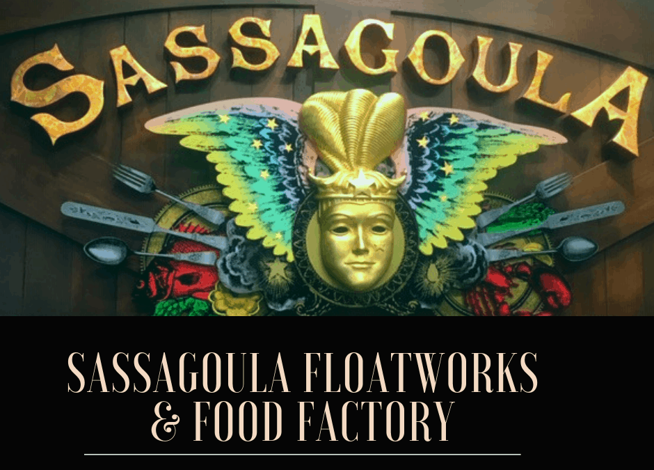 Sassagoula Floatworks & Food Factory