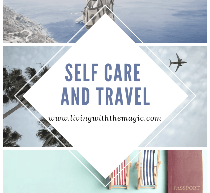 Self Care and Travel