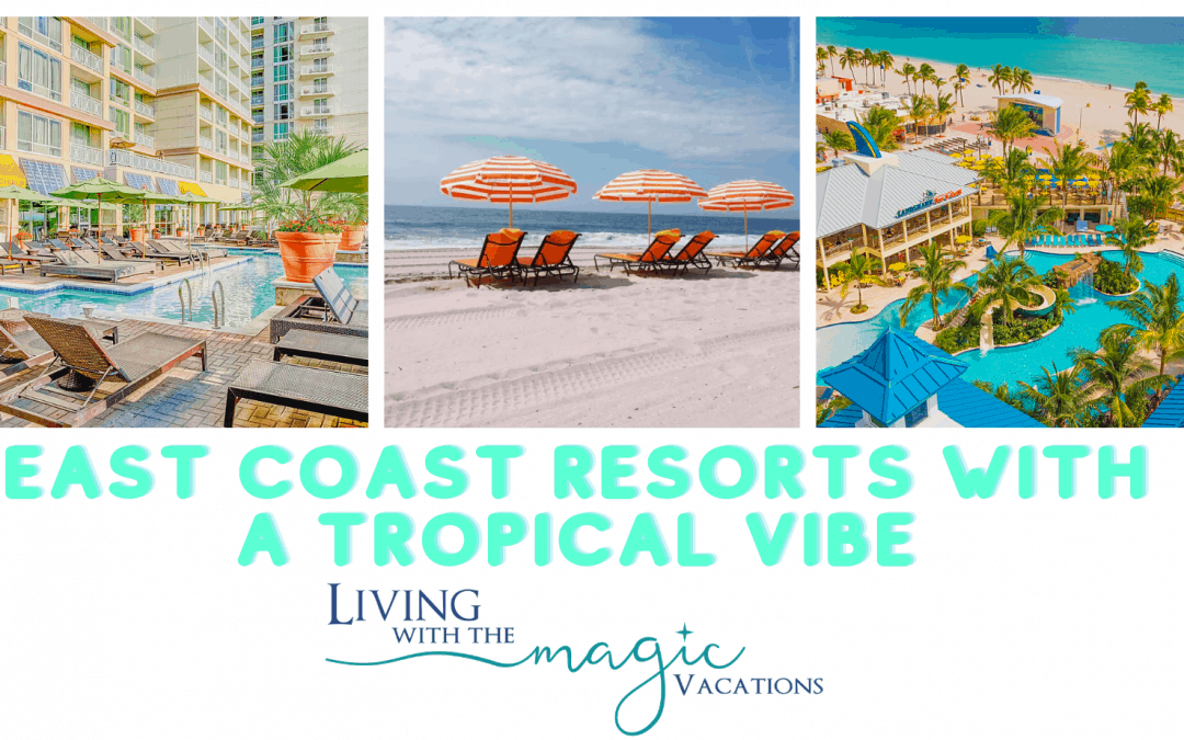 East Coast Resorts with a Tropical Vibe