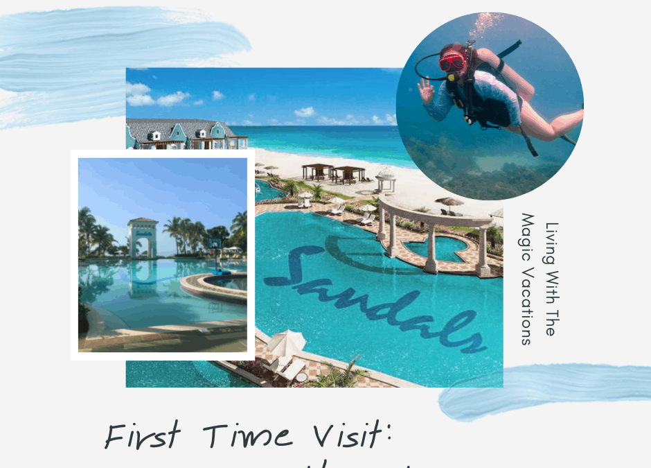 First Visit: Sandals Southcoast