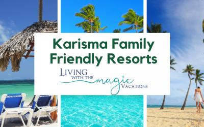Karisma Family Friendly Resorts