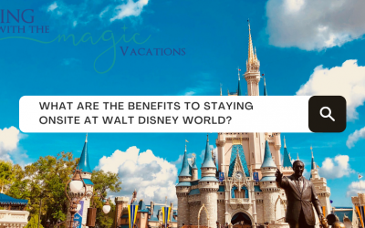 Top 10 Reasons to Stay On Disney Property – UPDATED